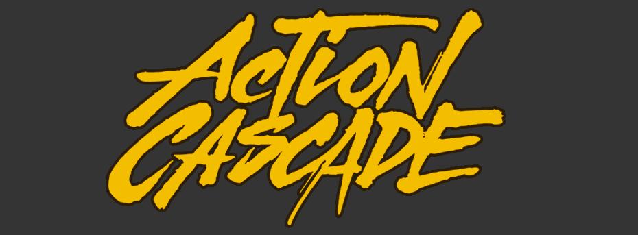action cascade